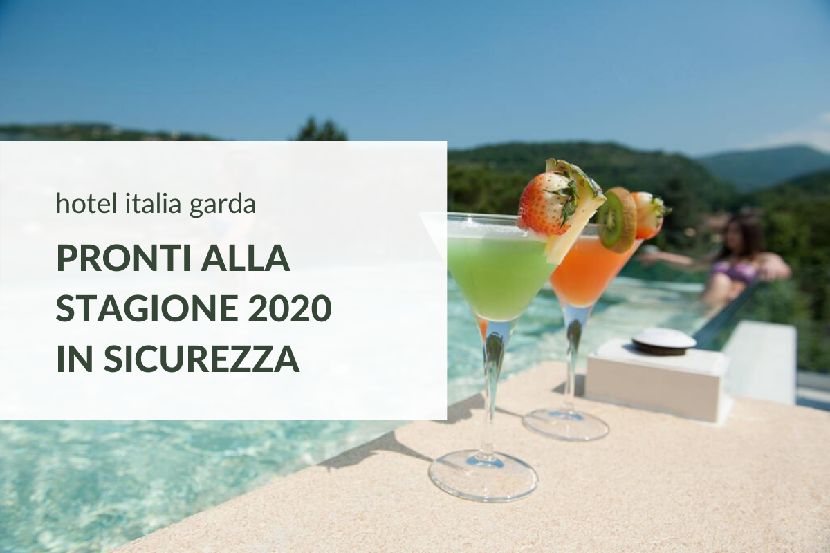 Hotel Italia Garda: ready for a new season in safety